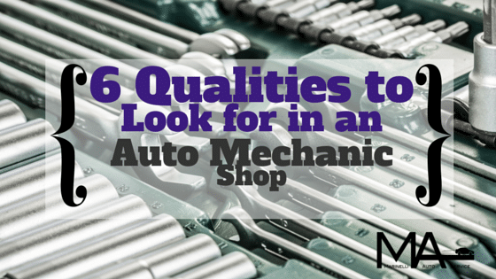 Six Qualities to Look for in an Auto Mechanic Shop