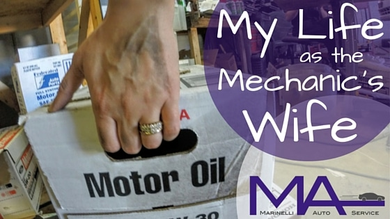 My Life As the Mechanic's Wife