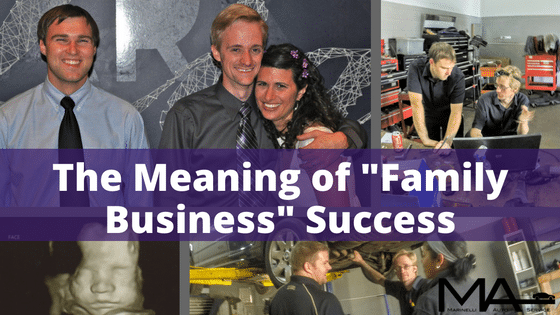"The Meaning of ""Family Business"" Success"