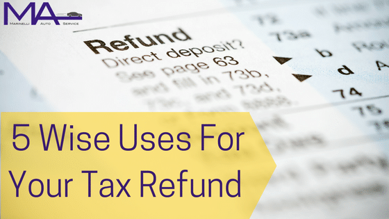5 Wise Uses for Your Tax Refund