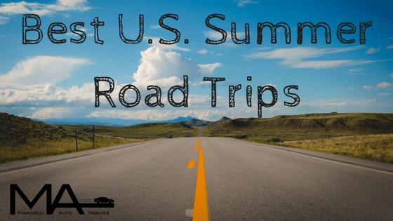 Best U.S. Summer Road Trips