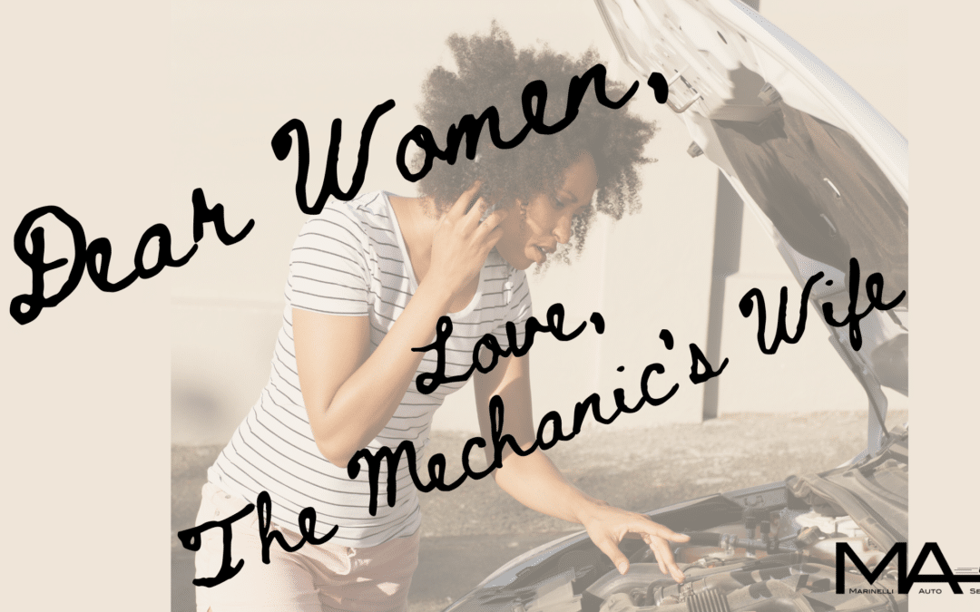 Dear Women – Love, The Mechanic's Wife