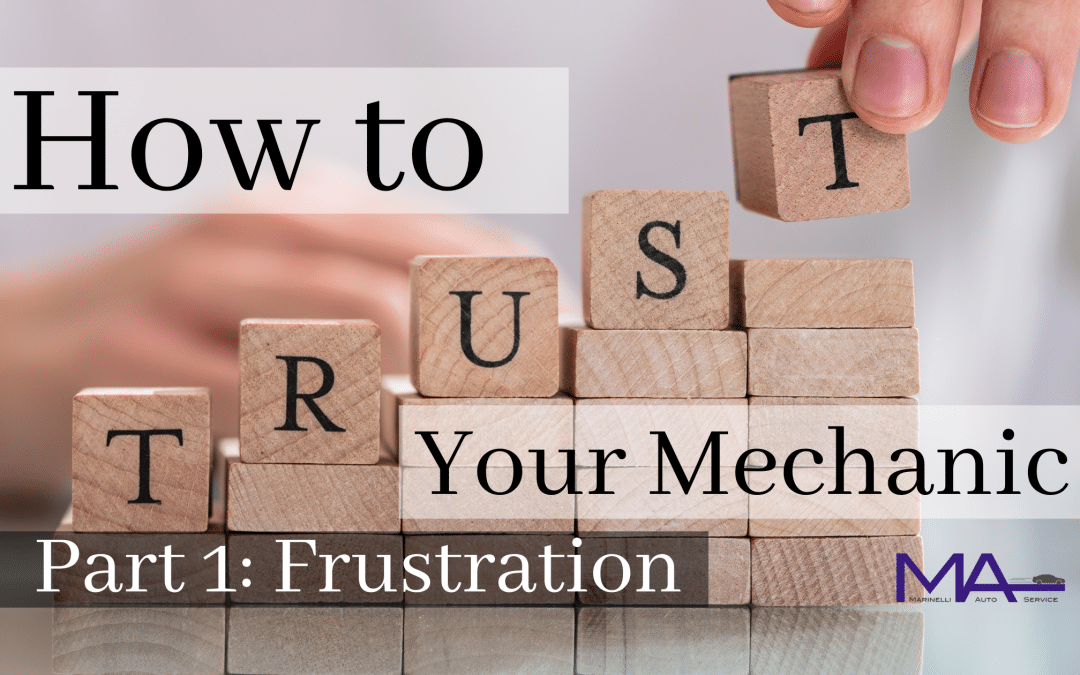 How to trust your mechanic