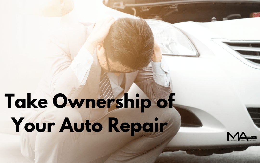 Taking Ownership of Your Auto Repair