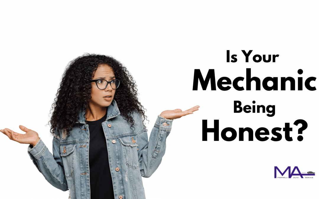 Is Your Mechanic Being Honest?