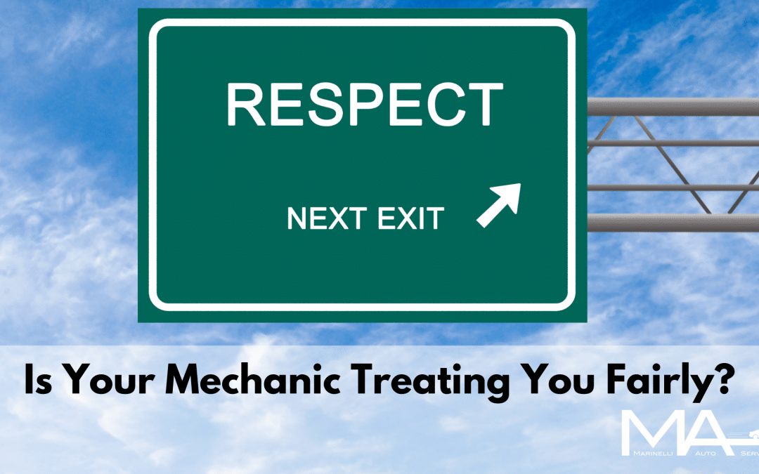 Is Your Mechanic Treating You Fairly?